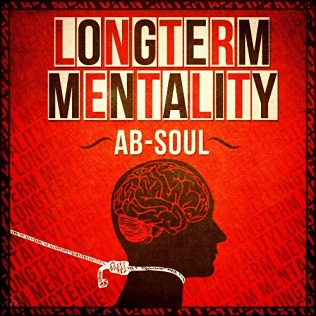 <i>Longterm Mentality</i> 2011 studio album by Ab-Soul