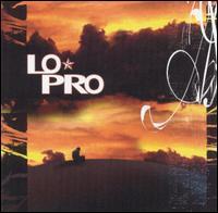 <i>Lo-Pro</i> (album) 2003 studio album by Lo-Pro