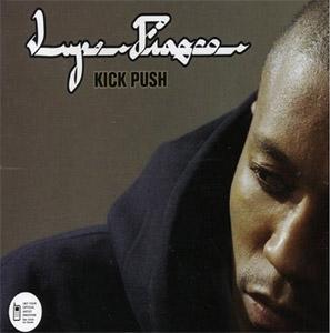 Kick, Push 2006 single by Lupe Fiasco