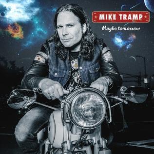 <i>Maybe Tomorrow</i> (Mike Tramp album) 2017 studio album by Mike Tramp