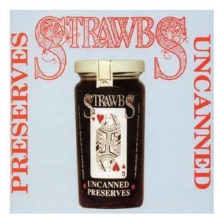 <i>Preserves Uncanned</i> 1990 compilation album by Strawbs