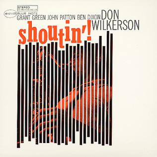<i>Shoutin</i> album by Don Wilkerson