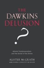 <i>The Dawkins Delusion?</i> book by Alister McGrath