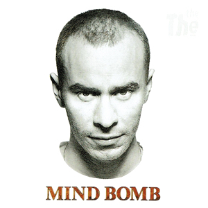[Image: The_The_-_Mind_Bomb_CD_cover.jpg]