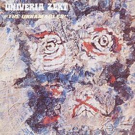 <i>The Unnamables</i> 1972 studio album by Univeria Zekt