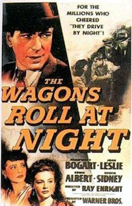 The Wagons Roll at Night - 1941 - poster.png