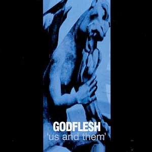 <i>Us and Them</i> (Godflesh album) 1999 studio album by Godflesh