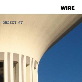 <i>Object 47</i> 2008 studio album by Wire