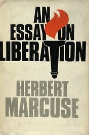 marcuse an essay on liberation Lisez « an essay on liberation » de herbert marcuse avec rakuten kobo in this concise and startling book, the author of one-dimensional man argues that the time for utopian speculation has c.