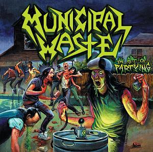 <i>The Art of Partying</i> 2007 studio album by Municipal Waste