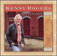 <i>Back to the Well</i> 2003 studio album by Kenny Rogers
