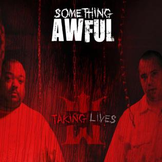 <i>Taking Lives</i> (album) 2013 studio album by Something Awful