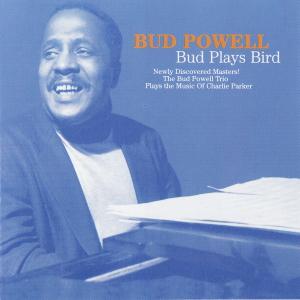 <i>Bud Plays Bird</i> 1997 studio album by Bud Powell