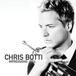 <i>Impressions</i> (Chris Botti album) 2012 studio album by Chris Botti