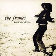 <i>Dance the Devil</i> album by The Frames