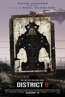 Poster for film, District 9 by Neill Blomkamp