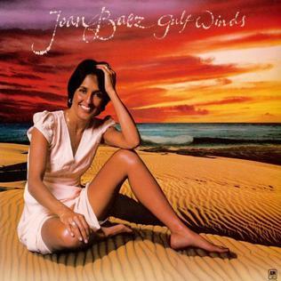 <i>Gulf Winds</i> 1976 studio album by Joan Baez