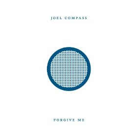 Joel Compass - Forgive Me (studio acapella)