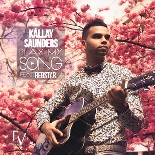 Play My Song 2013 single by András Kállay-Saunders featuring Rebstar