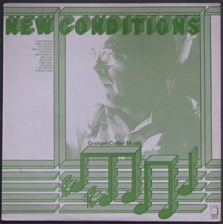 <i>New Conditions</i> 1976 studio album by Graham Collier Music