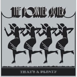 <i>Thats a Plenty</i> (Pointer Sisters album) album by The Pointer Sisters