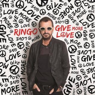 <i>Give More Love</i> 2017 studio album by Ringo Starr