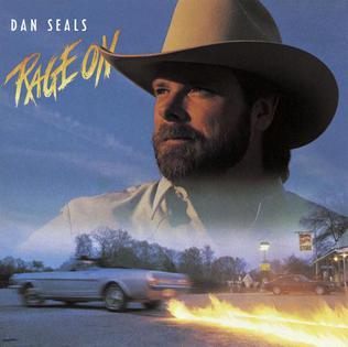 <i>Rage On</i> 1988 studio album by Dan Seals