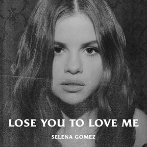 Selena Gomez - Lose You to Love Me.png