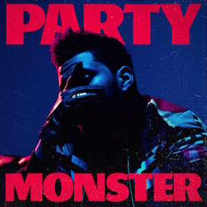 Party Monster (song) 2016 single by The Weeknd