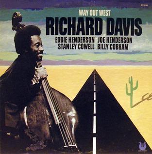 Richard Davis Way Out West