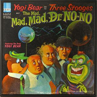 <i>Yogi Bear and the Three Stooges Meet the Mad, Mad, Mad Dr. No-No</i> 1966 studio album by The Three Stooges
