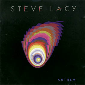 <i>Anthem</i> (Steve Lacy album) 1990 studio album by Steve Lacy