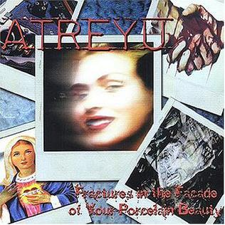<i>Fractures In the Facade of Your Porcelain Beauty</i> 2001 EP by Atreyu