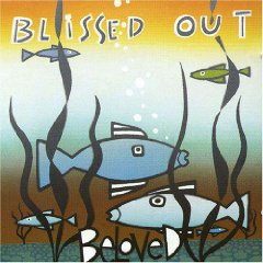<i>Blissed Out</i> (The Beloved album) 1990 remix album by The Beloved