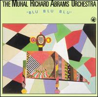 <i>Blu Blu Blu</i> 1991 studio album by Muhal Richard Abrams