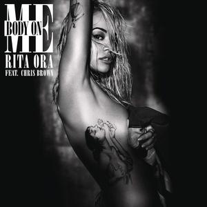 Body on Me (Rita Ora song) song by Rita Ora