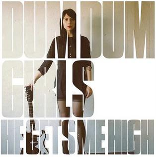 <i>He Gets Me High</i> 2011 EP by Dum Dum Girls