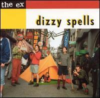 <i>Dizzy Spells</i> (album) 2001 studio album by The Ex