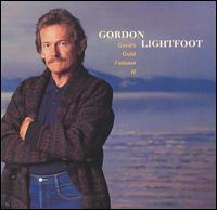 <i>Gords Gold, Vol. 2</i> 1988 greatest hits album by Gordon Lightfoot