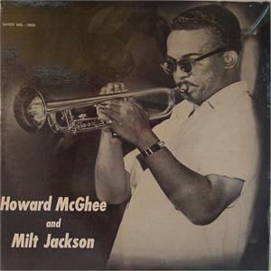 <i>Howard McGhee and Milt Jackson</i> 1955 studio album by Howard McGhee and Milt Jackson