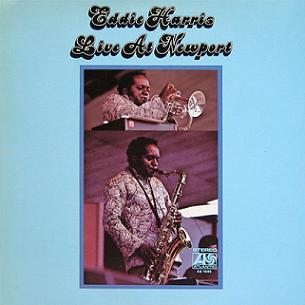 <i>Live at Newport</i> (Eddie Harris album) 1970 live album by Eddie Harris