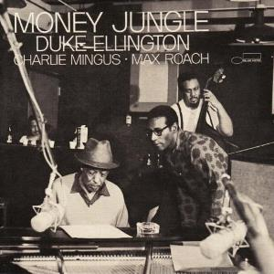 <i>Money Jungle</i> 1963 studio album by Duke Ellington with Charles Mingus and Max Roach