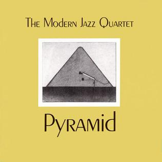 [Jazz] Playlist - Page 11 Pyramid_%28Modern_Jazz_Quartet_album%29