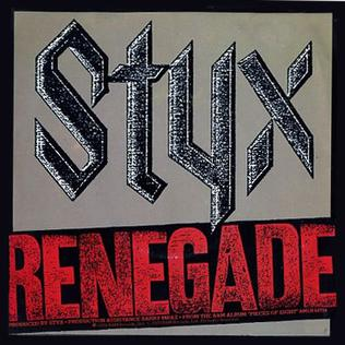 Renegade Styx Song Wikipedia