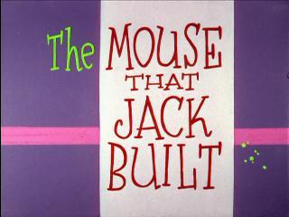 <i>The Mouse That Jack Built</i> 1959 film by Robert McKimson