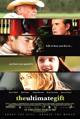 Theatrical poster of film, The Ultimate Gift, 2007.jpg