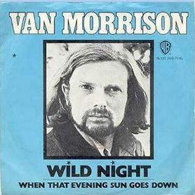 wild night wild night is a song written by northern irish singer ...