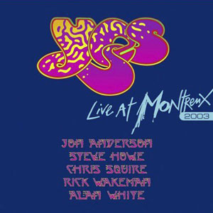 <i>Live at Montreux 2003</i> 2007 live album by Yes