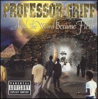 <i>And the Word Became Flesh</i> album by Professor Griff