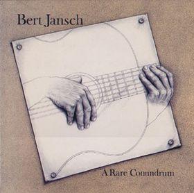 <i>A Rare Conundrum</i> 1977 studio album by Bert Jansch